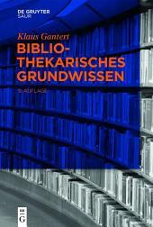 Bibliothekarisches Grundwissen: Ausgabe 9