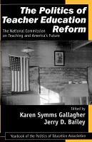 The Politics of Teacher Education Reform PDF
