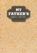 My Father s Legacy Journal PDF