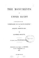 The monuments of Upper Egypt  a tr  of the  Itin  raire de la Haute   gypte   by A  Mariette PDF