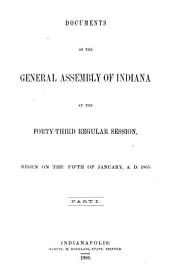 Annual Reports of the Officers of State of the State of Indiana: Part 1