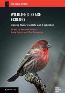 Wildlife Disease Ecology
