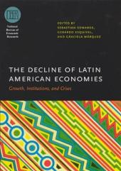 The Decline of Latin American Economies: Growth, Institutions, and Crises