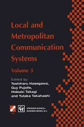 Local and Metropolitan Communication Systems: Proceedings of the third international conference on local and metropolitan communication systems