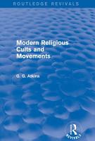 Modern Religious Cults and Movements  Routledge Revivals  PDF