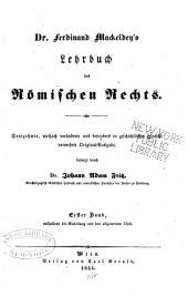 Dr. F. M.'s Lehrbuch des Römischen Rechts: Band 1