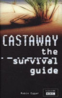 The Castaway Survival Guide