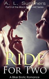 Ride for Two (Motorcycle Club Romance)