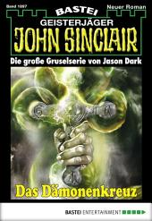 John Sinclair - Folge 1897: Das Dämonenkreuz