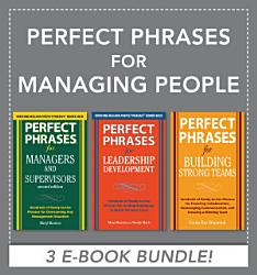 Perfect Phrases For Managing People Ebook Bundle  Book PDF