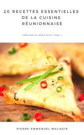 20 Recettes Essentielle De la Cuisine Réunionnaise