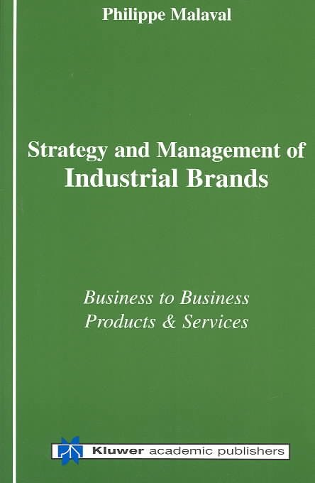 Strategy and Management of Industrial Brands