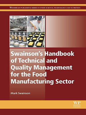 Swainson   s Handbook of Technical and Quality Management for the Food Manufacturing Sector