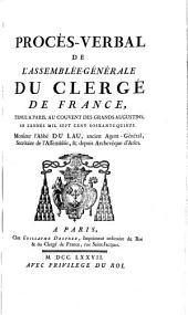 PROCÈS-VERBAL DE L'ASSEMBLÉE-GÉNÉRALE DU CLERGÉ DE FRANCE, TENUE A PARIS, AU COUVENT DES GRANDS-AUGUSTINS, EN L'ANNÉE MIL SEPT CENT SOIXANTE-QUINZE
