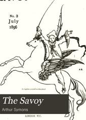 The Savoy: Issues 3-5