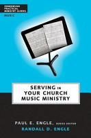 Serving in Your Church Music Ministry PDF