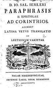 Paraphrasis in primam et secundam Pauli ad Corinthios epistolam: cum notis, et latinarum translationum excerptis, Volume 2