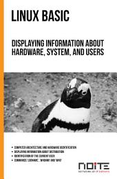 Displaying information about hardware, system, and users: Linux Basic. AL1-029