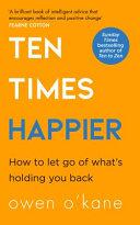 Ten Times Happier Book