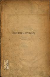 Ezechiel Studien
