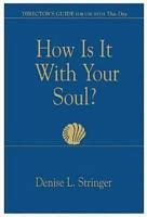 How Is It With Your Soul  Director Guide  PDF