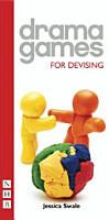 Drama Games for Devising PDF