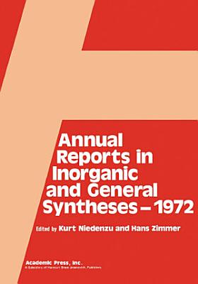 Annual Reports in Inorganic and General Syntheses 1972 PDF