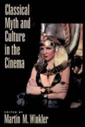 Classical Myth   Culture in the Cinema PDF