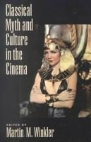 Classical Myth Culture In The Cinema