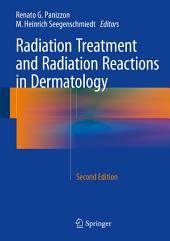 Radiation Treatment and Radiation Reactions in Dermatology: Edition 2