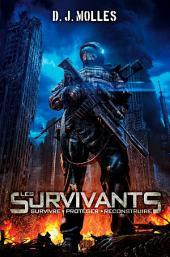 Les survivants: Volume1