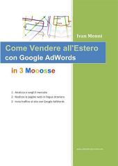 Come Vendere all'Estero con Google AdWords in 3 Mosse