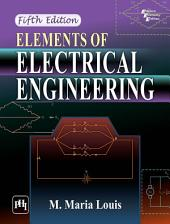 ELEMENTS OF ELECTRICAL ENGINEERING: Edition 5