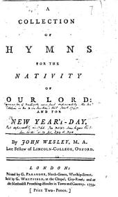 A collection of hymns for the nativity of our Lord: and for New Year's-Day