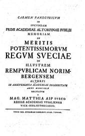 Carmen panegyricum, in jucundam primi Academiæ Altorfinæ jubilei memoriam, de meritis regum Suecia in Rempublicam Norimbergensem