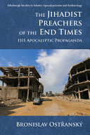 The Jihadist Preachers of the End Times Book