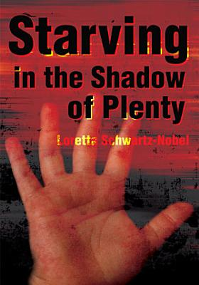 Starving in the Shadow of Plenty