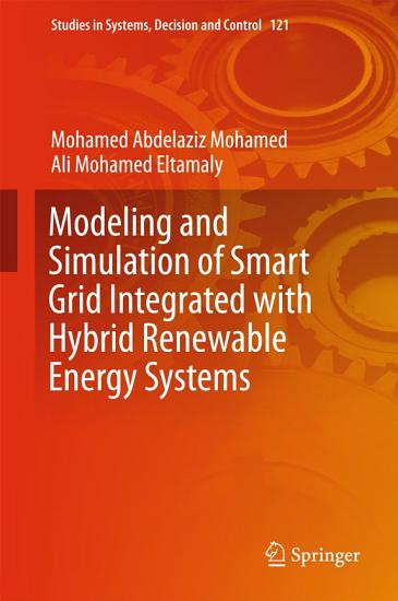 Modeling and Simulation of Smart Grid Integrated with Hybrid Renewable Energy Systems PDF