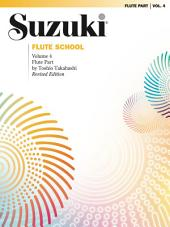 Suzuki Flute School - Volume 4 (Revised): Flute Part