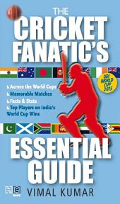 The Cricket Fanatic's Essential Guide