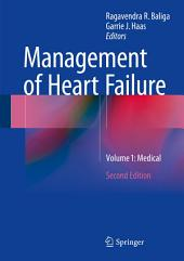Management of Heart Failure: Volume 1: Medical, Edition 2