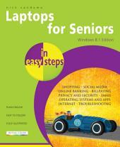 Laptops for Seniors in easy steps - Windows 8.1 Edition
