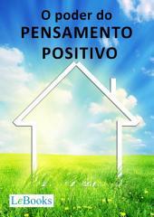 O poder do pensamento positivo