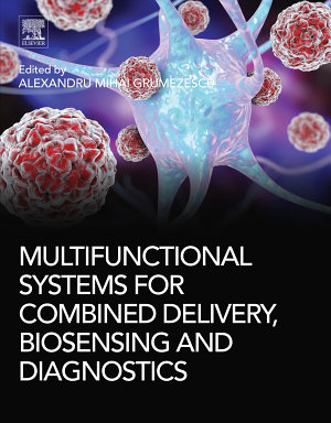 Multifunctional Systems for Combined Delivery, Biosensing and Diagnostics