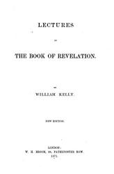 Lectures On The Book Of Revelation Book PDF