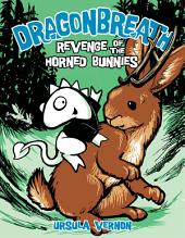 Dragonbreath #6: Revenge of the Horned Bunnies