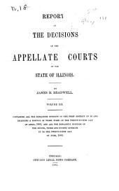Reports of the Decisions of the Appellate Courts of the State of Illinois: Volume 12