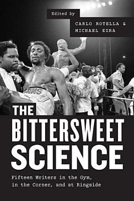 The Bittersweet Science