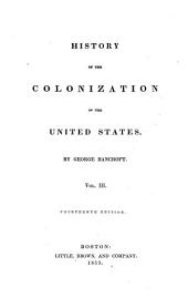 History of the United States: History of the colonization of the United States, v. 3