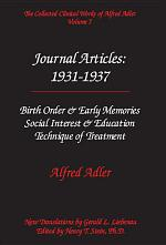 The Collected Clinical Works of Alfred Adler: Journal articles : 1931-1937